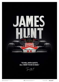 McLaren James Hunt 40th Anniversary Quote Limited Edition Poster
