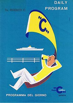 """Daily program of events on the liner """"Federico C"""", via Bonito Club Genoa, Vintage Travel Posters, North Africa, Project Life, Vintage Advertisements, Us Travel, Night Life, Retro, Costa"""
