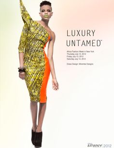African Prints in Fashion: African Fashion Week New York: The Campaign
