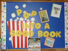 Pop into a Good Book Bulletin Board