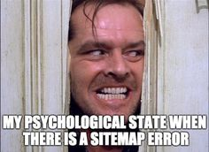 All sitemap errors and no ranks makes Jack a dull boy. -  All sitemap errors and no ranks makes Jack a dull boy.