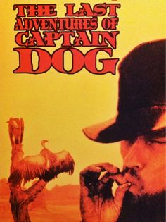 Blind Dog - The Last Adventures of Captain Dog (LP)
