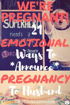 Half the fun of pregnancy lies in sharing the news! So, learn about these super cute yet emotional ways to announce pregnancy to husband!