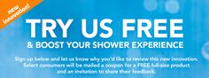 Try Us FREE & Boost Your Shower Experience