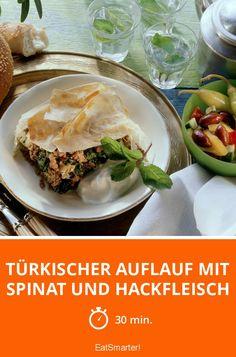 Türkischer Auflauf mit Spinat und Hackfleisch - smarter - Zeit: 30 Min. | eatsmarter.de