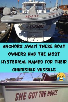 Unlike a car or a bike, one of the coolest things about owning your own boat is the fact that you get to actually name it! You don't just get to name it for yourself, though, you get to smack a nice big sticker right on it for the whole world to see. Which means that whatever name you choose for your precious cruiser better be a good one! Right?
