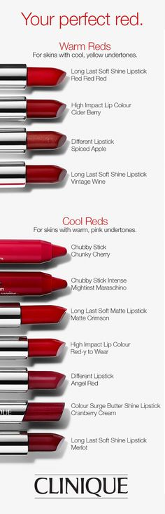 Find the best red lipstick for your skin tone. Skins with cool, yellow undertones should choose warm reds. Skins with warm, pink undertones should choose cool reds.
