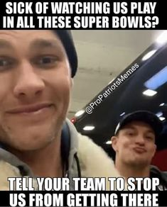 New england football · brady&gronk 🏆🏆🏆🏆🏆🏆 nfl memes, football memes, sports memes, Patriots Memes, Nfl Memes, Patriots Fans, Football Memes, Sports Memes, Football Players, Funny Sports, Sport Football, Basketball