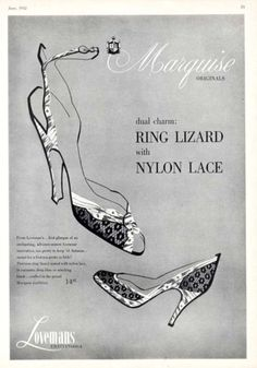 Marquise Originals lizard and lace heels, 1952. #vintage #shoes #fashion #1950s #ads