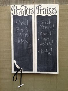 Prayers and Praises Chalkboard - cute!