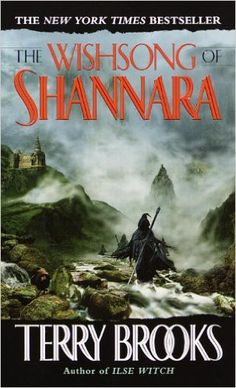 The Wishsong of Shannara (The Shannara Chronicles): Terry Brooks ...