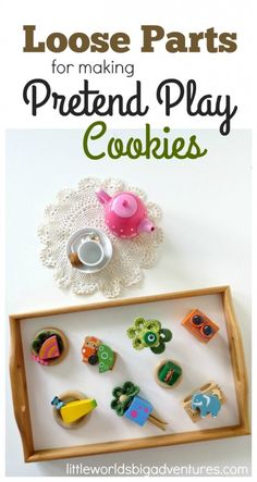 Using Loose Parts to Make Pretend Play Cookies   Little Worlds Big Adventures