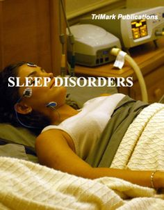 Sleep Disorders: Insomnia, Sleep Apnea, Restless Leg Syndrome, Bruxism, Narcolepsy and Sleepwalking
