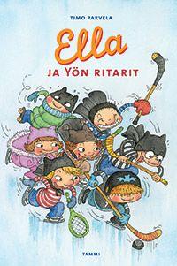 Ella ja Yön ritarit by Timo Parvela Comic Books, Comics, Reading, Cover, Reading Books, Cartoons, Cartoons, Comic, Comic Book