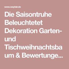 Die Saisontruhe Beleuchtetet Dekoration Garten- und Tischweihnachtsbaum & Bewertungen | Wayfair.de