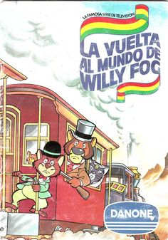 Someone else grew up on this one. La Vuelta al Mundo de Willy Fog - Danone Around The World In 80 Days, The Past, Vintage Children's Books, Retro Vintage, Infancy, Classic Cartoons, Kids Boxing, Retro Toys, Old Tv
