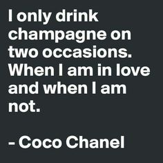 Let's drink champagne
