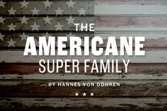 Americane & Americane Condensed. Type family by Hannes von Döhren | HVD Fonts. http://www.myfonts.com/fonts/hvdfonts/americane/