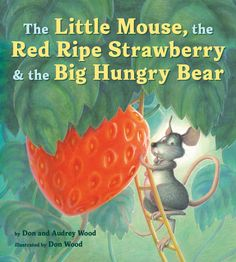 The Little Mouse, the Big Hungry Bear and the Red Ripe Strawberry - Book Plan - Printed and Shipped