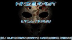 Angerfist - Still Krazy [DJ SuperRaveman's Hardcore Remix]