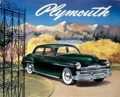 Poster advertising the Plymouth Special de Luxe  - - Come see hundreds of vintage cars along 12 blocks of Historic Uptown Whittier at the Whittier Uptown Car Show, June 2017  -  -  www.WhittierUptown.orgSedan