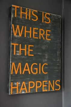 I think I need this for my new studio. This Is Where The Magic Happens Vintaged Sign - Exclusive to Rockett St George My Art Studio, Dream Studio, Studio Ideas, Dance Studio, Citation Art, Rockett St George, Do It Yourself Home, Art Classroom, Dream Bedroom