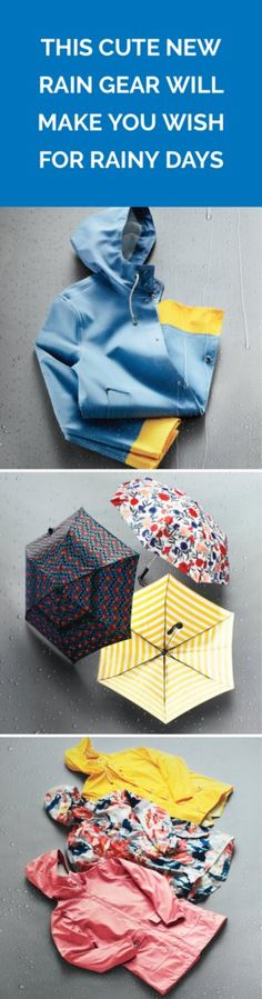 This Cute New Rain Gear Will Make You Wish For Rainy Days | Pretty prints and pops of color on raincoats, wellies, and umbrellas can brighten even the grayest of days.