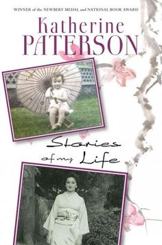 Katherine Patterson interview- I really liked the part about whether her books have messages.
