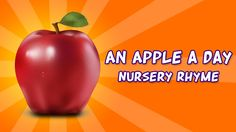 An Apple a day Nursery Rhyme