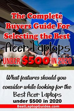 A Complete Guide To Find Best Laptops Under 500 In October 2019 Blogging Basics Starting Your Own Business How To Start A Blog