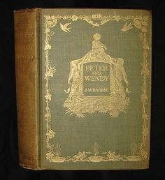 1911 Peter Pan First Edition - Peter and Wendy – MFLIBRA - Antique Books