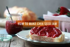 How To Make Chia Seed Jam - use Chia seeds instead of pectin, use as much (or little) sugar as you like - OhMyVeggies