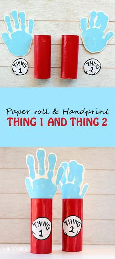 Dr Seuss Thing 1 and Thing 2 paper roll and handprint craft for kids. A craft to go along with The Cat in the Hat book. | at Non-Toy Gifts
