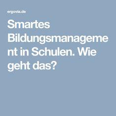 Smartes Bildungsmanagement in Schulen. Wie geht das? Smartes Bildungsmanagement in Schulen. Wie geht das? #Schule #Unterricht #Lehrer #Idee #Roboter #digital