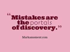 mistakes are