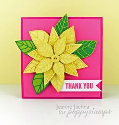 Yellow Blossom,  #poppy, #poppystamps, #card, #lush, #luxe, #floral, #die, #poinsettia