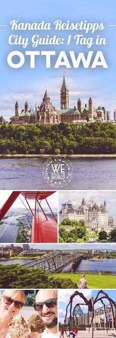 Kanada Reise: Unsere Ottawa Tipps und Sehenswürdigkeiten für 1 Tag