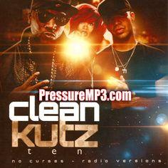 """Clean Kutz 10 Hip Hop & R&B """"No Curses Edition"""" MP3 Download"""