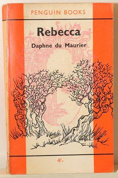 rebecca by daphne du maurier Book Writer, Book Reader, Book Authors, Good Books, Books To Read, My Books, Art Vintage, Vintage Books, Classic Literature
