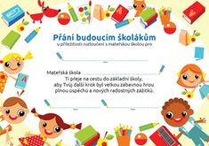 Přání budoucím školákům (rozloučení s mateřskou školou) Cool Things To Buy, Preschool, Projects To Try, Education, Words, Children, Cool Stuff To Buy, Young Children, Boys