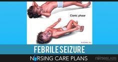 Benign-Febrile-Seizures-Nursing-Care-Plans