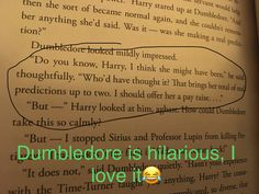 """Dumbledore """"that brings her total of real predictions up to two"""" lol sassy Dumbledore Harry Potter Marauders, Harry Potter Jokes, Harry Potter Fandom, Harry Potter World, Ginny Weasley, Ravenclaw, Yer A Wizard Harry, Potter Facts, Harry Potter Universal"""