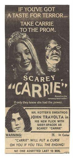 "Ad for ""Carrie"", featuring Mr. Kotter's Sweathog John Travolta."