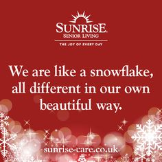 We are like a snowflake, all different in our own beautiful way. Best Inspirational Quotes, New Quotes, Sunrise Quotes, Senior Living, Snowflakes, Knowing You, Joy, Christmas, Beautiful