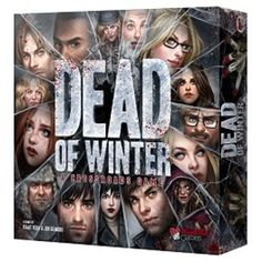 Gift AND review again 2016/17. Dead of Winter: A Crossroads Game (wish list 2-5)