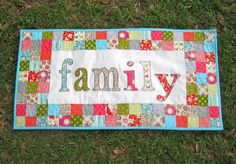 Substitute the word of your choice (and adjust the size) in this fusible appliqué FAMILY mini quilt.