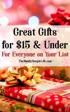 Gifts for $15 and Un