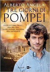 Da oggi in tutte le librerie ed #ebook  Stores: I Tre Giorni Di Pompei, un romanzo scritto da Alberto #Angela, edito da #rizzoli .  Ovviamente disponibile anche su Offerta eBook  Acquistalo qui: http://goo.gl/qtNRlD