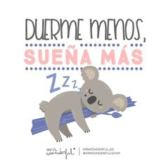 WEBSTA @ mrwonderful_ - ¡Feliz noche y dulces sueños! less, dream more. Funny Illustration, Illustrations, Best Quotes, Life Quotes, How To Express Feelings, Go For It Quotes, Courage Quotes, Funny Phrases, Spanish Memes