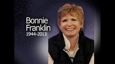 Born:	Bonnie Gail Franklin, January 6, 1944 in Santa Monica, California, USA. Died	March 1, 2013 (aged 69) Los Angeles, California Cause of death	Pancreatic cancer.   Bonnie Franklin, the pert, redheaded actress who won fame as a divorced mom on the long-running sitcom 'One Day at a Time,' has died. Though she already had stage and TV credits, 'One Day at a Time' made her a star with its premiere in 1975.